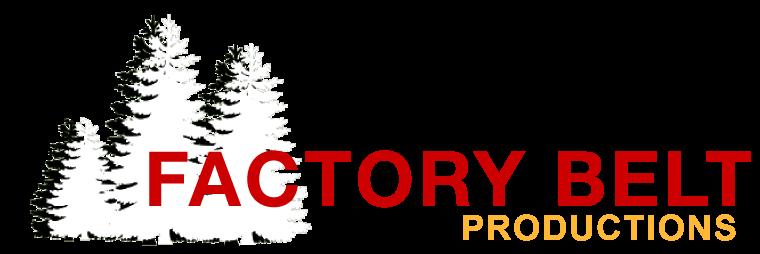 Factory Belt Productions